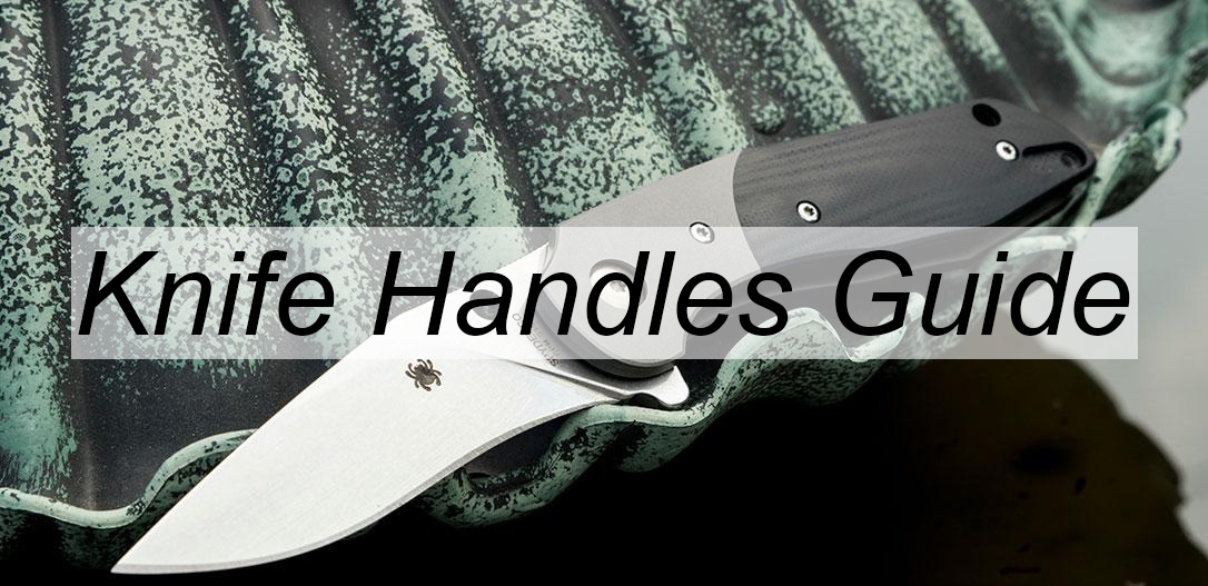 knife handles Guide